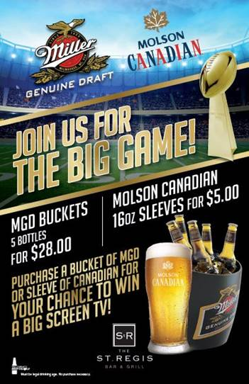 Super Bowl at St Regis Bar and Grill!
